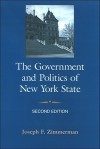 The Government and Politics of New York State - Joseph F. Zimmerman