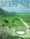 In the Steps of the Apostle Paul - F.F. Bruce