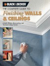 Black & Decker the Complete Guide to Finishing Walls & Ceilings - Tom Lemmer
