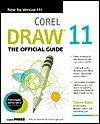CorelDRAW(R) 11: The Official Guide - Steve Bain