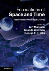 Foundations of Space and Time: Reflections on Quantum Gravity - Jeff Murugan, Amanda Weltman, George Francis Rayner Ellis