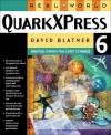 Real World QuarkXPress 6 - David Blatner