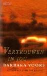 Vertrouwen in jou - Barbara Voors, Janny Middelbeek-Oortgiesen