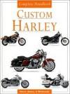Custom Harley Complete Handbook - Catherine Osborne, Jenny Doubt