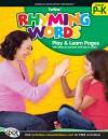 Rhyming Words, Grades PK - K - American Education Publishing, American Education Publishing