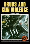 Drugs and Gun Violence - Maryann Miller