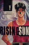 Rising Sun Vol. 1 - Buronson, Tokihiko Matsuura