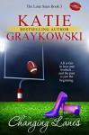 Changing Lanes - Katie Graykowski