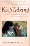 Keep Talking: A Mother-Daughter Guide to the Pre-Teen Years - Lynda Madison
