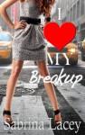 I Love My Breakup - Sabrina Lacey