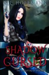 Shadow Cursed (The Daughters of Darkness) (Volume 2) - N. L. Hoffmann, Missed Period Editing for Indies, Heather Senter