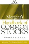 Mergent's Handbook of Common Stocks Summer 2008: Featuring 1st-Quarter Results for 2008 - Mergent Inc