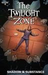 The Twilight Zone: Shadow and Substance #3: Digital Exclusive Edition - Mark Rahner, Edu Menna