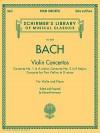 Violin Concertos: Violin(s) and Piano Reduction (Schirmer's Library of Musical Classics) - Eduard Herrmann, Johann Sebastian Bach