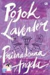 Pojok Lavender - Primadonna Angela