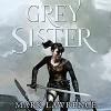Grey Sister - Mark Lawrence, Helen Duff