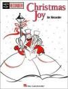 Christmas Joy: Recorder Solo And Duet - Hal Leonard Publishing Company