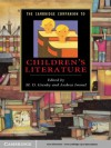 The Cambridge Companion to Children's Literature (Cambridge Companions to Literature) - M. O. Grenby, Andrea Immel