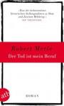Der Tod ist mein Beruf: Roman - Robert Merle