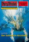 """Perry Rhodan 2262: Der Submarin-Architekt (Heftroman): Perry Rhodan-Zyklus """"Der Sternenozean"""" (Perry Rhodan-Erstauflage) (German Edition) - Arndt Ellmer"""