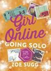 Girl Online: Going Solo by Zoe (Zoella) Sugg (2016-11-17) - Zoe (Zoella) Sugg