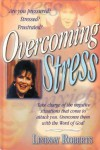 Overcoming Stress - Lindsay Roberts