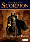 The Treasure of the Templars: The Scorpion Vol. 4 - Enrico Marini, Stephen Desberg