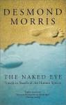 The Naked Eye - Desmond Morris