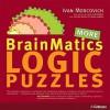 Brainmatics: More Logic Puzzles - Ivan Moscovich, H.F. Ullmann