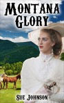 Mail Order Bride: Montana Glory - Sue Johnson