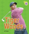 Tiger Woods (Revised Edition) (Amazing Athletes) - Jeff Savage