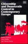 Citizenship And Democratic Control In Contemporary Europe - Barbara Einhorn