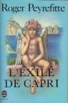 L'exilé De Capri - Roger Peyrefitte