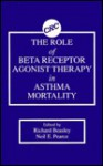 The Role Of Beta Receptor Agonist Therapy In Asthma Mortality - Richard Beasley