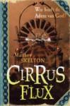 Cirrus Flux - Matthew Skelton, Wiebe Buddingh'