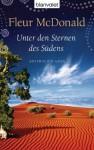Unter den Sternen des Südens: Australien-Saga (German Edition) - Fleur McDonald, Claudia Geng