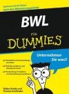 Bwl Fur Dummies (German Edition) - Tobias Amely, Thomas Krickhahn