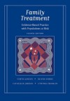Family Treatment: Evidence-Based Practice with Populations at Risk - Curtis Janzen, Oliver Harris
