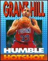 Grant Hill: Humble Hotshot - Jeff Savage