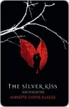 The Silver Kiss - Annette Curtis Klause