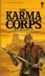 Karma Corps - Neal Barrett Jr., Neal Barrett Jr.