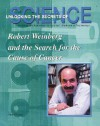 Robert Weinberg and the Search for the Cause of Cancer (Unlocking the Secrets of Science) - Ann Gaines, Jim Whiting