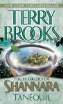 High Druid of Shannara: Tanequil (The High Druid of Shannara) - Terry Brooks