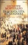 Di questa vita menzognera - Giuseppe Montesano