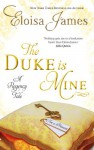 The Duke is Mine - Eloisa James