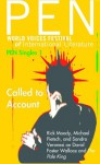 Called to Account: The Pale King by David Foster Wallace (PEN Singles) - Rick Moody, Sandro Veronesi, Michael Pietsch, Laura Miller