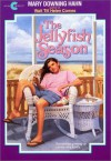 The Jellyfish Season - Mary Downing Hahn
