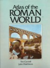 Atlas Of The Roman World - Tim J. Cornell, John Matthews