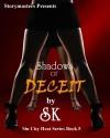 SHADOWS OF DECEIT - S.K.