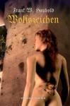 Wolfszeichen (German Edition) - Frank W. Haubold, Mario Franke